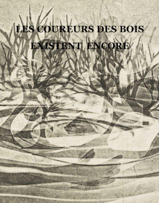 page couverture pour les coureursdesboisexistencore